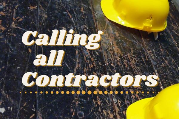 Calling All Contractors