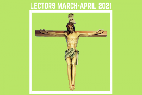 Lectors for March and April 2021
