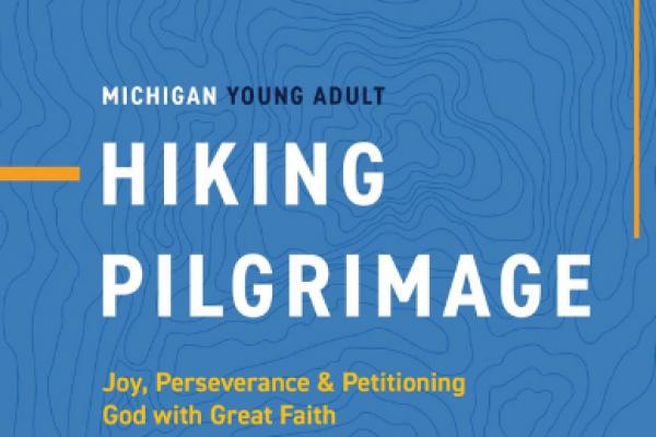 Michigan Young Adult Summer Hiking Pilgrimage