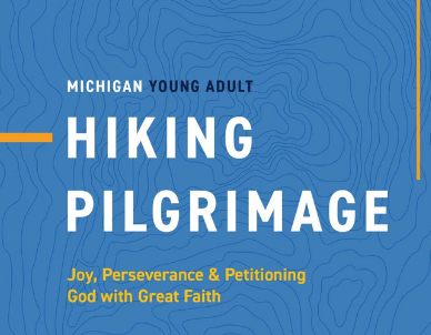 Michigan Young Adult Summer Hiking Pilgrimage